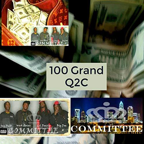 100 Grand [Explicit]