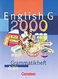 English G 2000, Ausgabe A, Grammatikheft für das 7. und 8. Schuljahr, Ausgabe A
