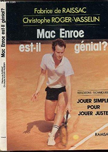 MacEnroe est-il génial? par Fabrice de Raissac