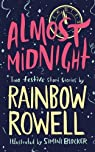 Almost midnight par Rowell