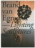 Lighting Sculptures
