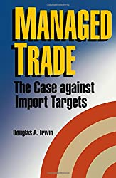 Managed Trade: The Case Against Import Targets