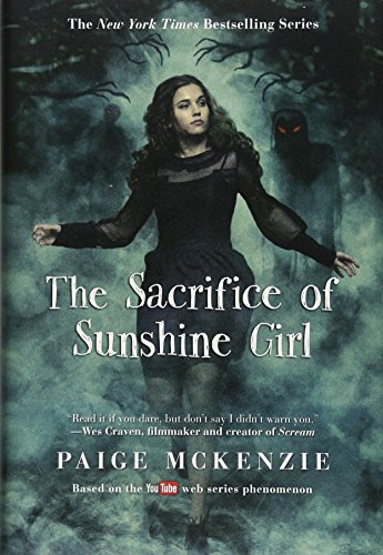 The Sacrifice of Sunshine Girl (The Haunting of Sunshine Girl Series, Band 3)