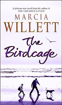 The Birdcage by [Willett, Marcia]