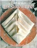 L'art de plier les serviettes