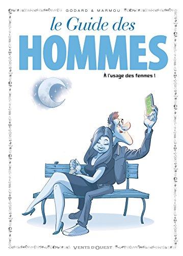 Les Guides en BD - Tome 46: Les hommes (à l'usage des femmes)