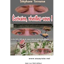 Écrivains, réveillez-vous !: La loi 2012-287 du 1er mars 2012 et autres somnifères