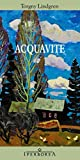 Acquavite (Narrativa)