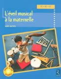 Eveil musical à la maternelle (+ 2 CD audio)