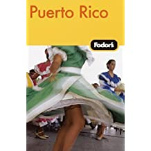 Fodor's Puerto Rico, 3rd Edition (Travel Guide, Band 3)