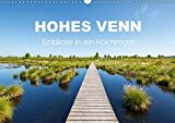 HOHES VENN - Einblicke in ein Hochmoor (Wandkalender 2018 DIN A3 quer): 12 beeindruckende Bilder des größten Hochmoors Europas im Jahresverlauf ... [Kalender] [Apr 01, 2017] rclassen, k.A.