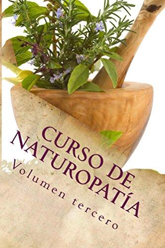 Curso de NATUROPATÍA: Volumen tercero (Cursos formativos nº 9) por Adolfo Pérez Agusti