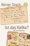 Ist das Kafka?: 99 Fundst?cke