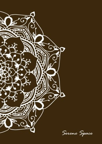 Serene Space: Brown Dot Grid Notebook Mandala Art A5, 150 Dotted Pages, Softcover (Dot Grid Journal A5, Band 8) - Serena Grid