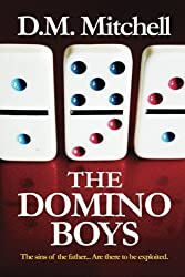 The Domino Boys by Mr D. M. Mitchell (2013-05-28)