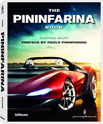 The Pininfarina Book, Ein Buch über die 85-jährige Geschichte, die Tradition und die Zukunftsvision der Turiner Designfirma Pininfarina (mit Texten ... und Italienisch) - 29x37 cm, 304 Seiten (Automotive-text-buch)