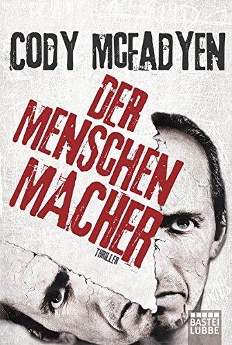Buchcover Der Menschenmacher: Thriller