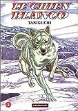 Le Chien Blanco. tome 2 de Taniguchi. Jiro (1997) Broché