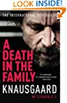 A Death in the Family: My Struggle Bo...