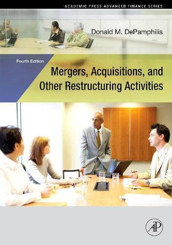 Mergers, Acquisitions, and Other Restructuring Activities (Academic Press Advanced Finance)