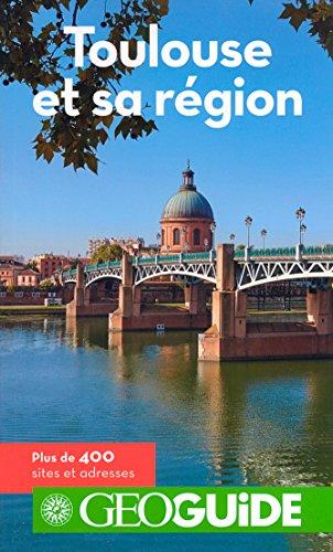 Toulouse et sa rgion