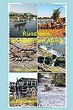 Rundreise im südlichen Afrika: Fakten, Erfahrungen, Erlebnisse - Aich Anton