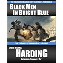 Black Men in Bright Blue (The Completely Abridged Series Book 1)