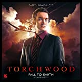 Torchwood - 1.2. Fall to Earth by James Goss (2015-12-31)