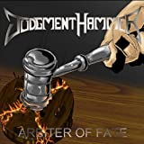 Arbiter of Fate by Judgment Hammer (2012-07-10)