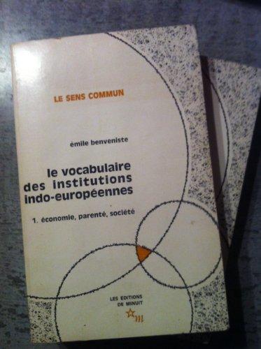 mile Benveniste. Le Vocabulaire des institutions indo-europennes : Sommaires, tableau et index tablis par Jean Lallot