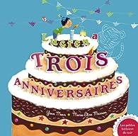 Lucie a trois anniversaires par Yann Mens