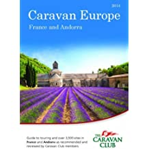 Caravan europe guide to sites and touring in france: over 3500.