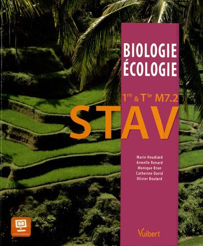 Biologie-Ecologie 1re & Tle M7.2 STAV - Gestion du vivant et des ressources - Nouveau programme by Olivier Boulard (2012-05-15)
