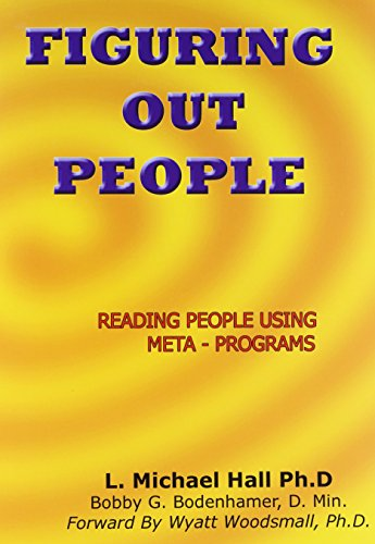 Figuring Out People: Design Engineering with Meta Programs por Michael L. Hall