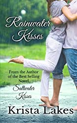 Rainwater Kisses: A Billionaire Love Story by Krista Lakes (2013-08-07)