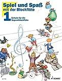 Spiel und Spaß mit der Blockflöte Bd.1: Schule für die Sopranblockflöte (barocke Griffweise) - Gerhard Engel, Gudrun Heyens, Konrad Hünteler, Hans-Martin Linde
