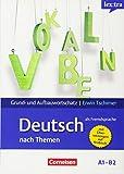Lextra - Deutsch als Fremdsprache - Grund- und Aufbauwortschatz nach Themen: A1-B2 - Lernwörterbuch Grund- und Aufbauwortschatz: Mit arabischer Übersetzung