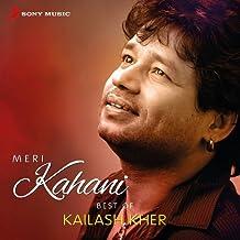 Meri Kahani - Best of Kailash Kher