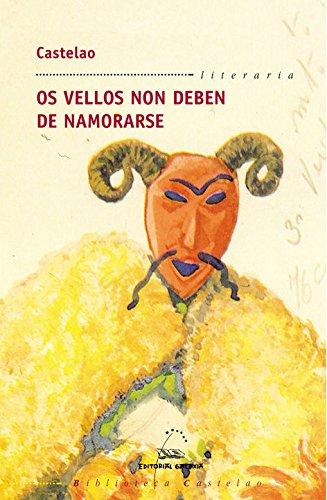 Portada del libro Os vellos non deben de namorarse (Biblioteca Castelao)