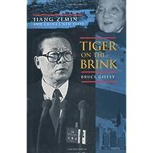 Tiger on the Brink: Jiang Zemin and China's New Elite