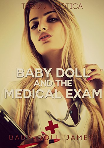 Baby Doll and the Medical Exam