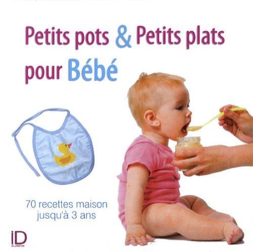Petits plats et petits pots pour Bb