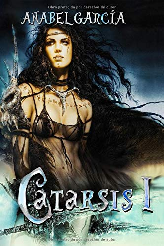 Catarsis: Libro 1 por Anabel García