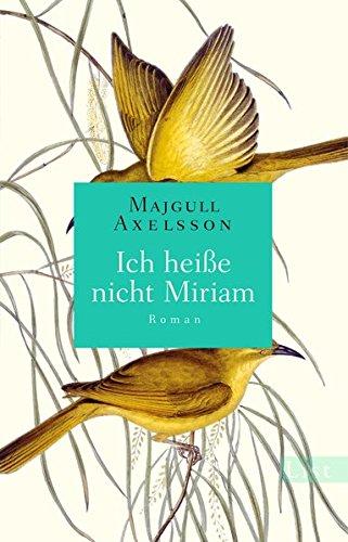 Preisvergleich Produktbild Ich heiße nicht Miriam: Roman