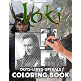Loki Dots Lines Spirals Coloring Book: Stress Relief Color Puzzle Activity Books For Adults Loki Awesome Exclusive Images