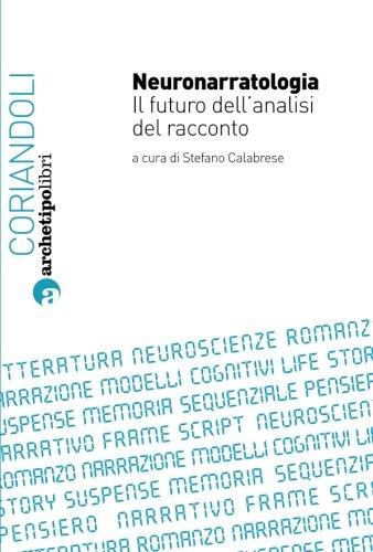 Neuronarratologia. Il futuro dell'analisi del racconto