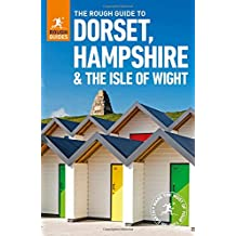The Rough Guide to Dorset, Hampshire & the Isle of Wight (Rough Guides)