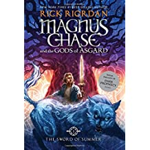 Magnus Chase and the Gods of Asgard Book 1 the Sword of Summer (Magnus Chase and the Gods of Asgard Book 1)