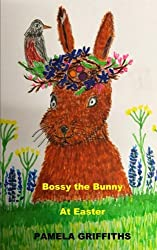 Bossy The Bunny At Easter