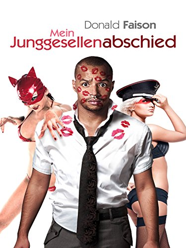 Mein Junggesellenabschied (2013) Cover